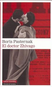 EL DOCTOR ZHIVAGO, Borís Pasternak (Galaxia Gutenberg)